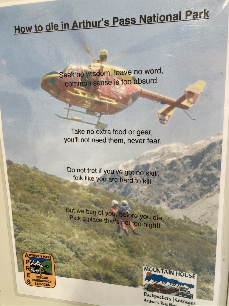 A novel way of warning adventurers to the risks of the hills. At the DOC Info Centre